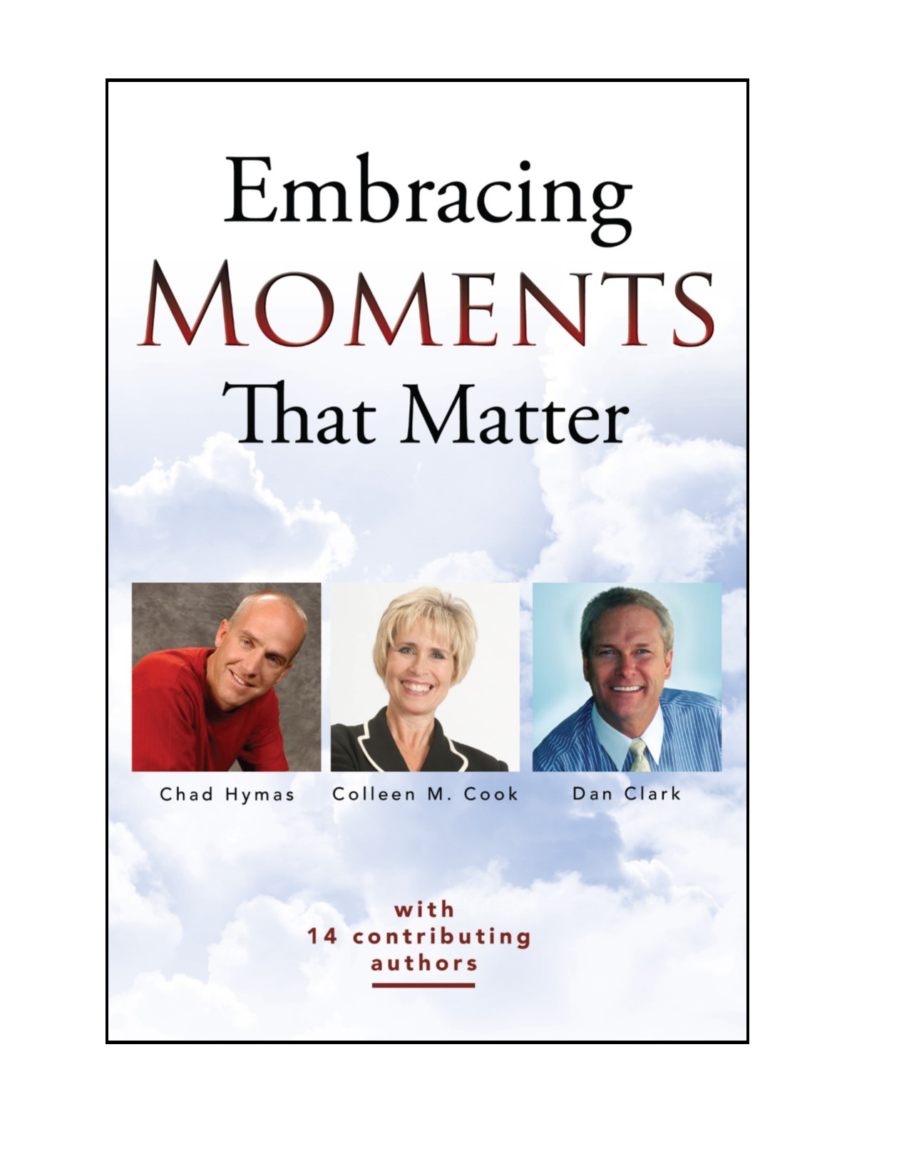 Embracing Moments That Matter